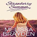 Strawberry Summer | Melissa Brayden