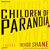 Children of Paranoia | [Trevor Shane]