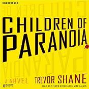 Children of Paranoia | [Trevor Shane]