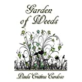 Garden of Weedsby Paula Cristina Cardoso