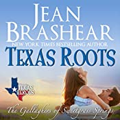 Texas Roots: Texas Heroes: The Gallaghers of Sweetgrass Springs | Jean Brashear