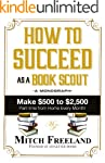 HOW TO SUCCEED AS A BOOK SCOUT: Make...