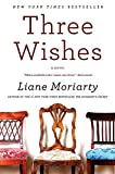 Three Wishes: A Novel