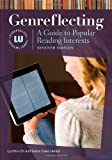 Genreflecting: A Guide to Popular Reading Interests, 7th Edition (Genreflecting Advisory Series)