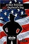 4-Day Follies: (NOT) Captain's Log