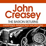 The Baron Returns: Baron, Book 2 (       UNABRIDGED) by John Creasey Narrated by Carl Prekopp