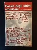 Poesia Degli Ultimi Americani (Panorami; 5) (Le Comete; 35)