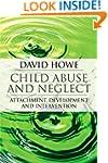 Child Abuse and Neglect: Attachment,...