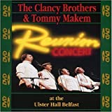 The Clancy Brothers & Tommy Makem: Reunion Concert at the Ulster Hall Belfast