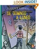 De domingo a lunes: 1 (A La Orilla Del Viento) (Spanish Edition)