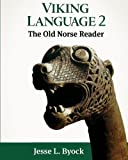 img - for Viking Language 2: The Old Norse Reader (Viking Language Series) (Volume 2) book / textbook / text book