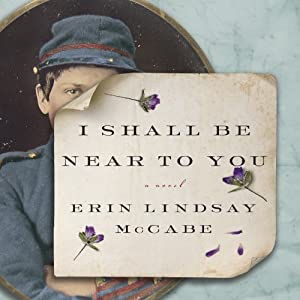 I Shall Be Near to You Audiobook