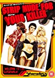 echange, troc Strip Nude for Your Killer [Import anglais]