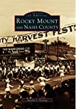 img - for Rocky Mount and Nash County (Images of America) book / textbook / text book