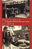 echange, troc Jean-Louis Goglin, Pierre Roux - Souffrance et liberté, une géographie parisienne des années noires (1940-1944)