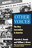 Other Voices: The New Journalism in America