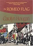 img - for The Romeo Flag (Felony & Mayhem Mysteries) book / textbook / text book