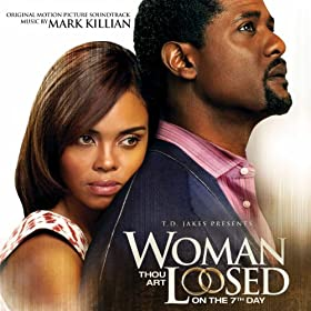 Woman Thou Art Loosed: On the 7th Day (Original Motion Picture Soundtrack)