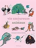 """Afficher """"La Vie amoureuse des animaux"""""""