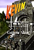 img - for Kevin - The Galactic Maze (Kevin - Master of the Universe) book / textbook / text book
