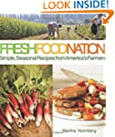 Fresh Food Nation: Simple, Seasonal R...