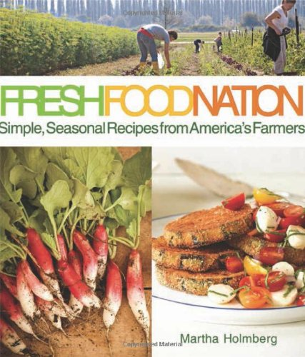 Fresh Food Nation: Simple, Seasonal Recipes From America'S Farmers front-813178