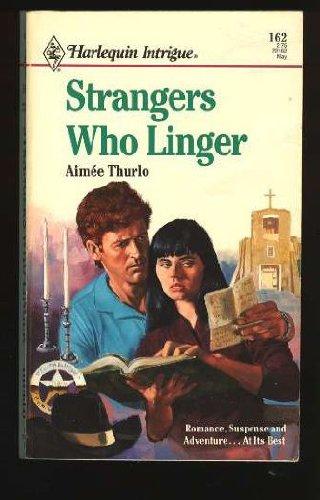 Strangers Who Linger (Harlequin Intrigue), Thurlo