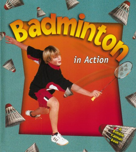 Buy badminton technics - Badminton In Action (Sports In Action)