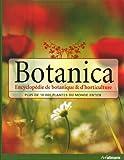 echange, troc Collectif - Botanica, l'Encyclopédie de Botanique et d'Horticulture Plus de 10000 Plantes du Monde Entier