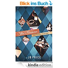 Callie's Treasures: A Search for Authentic Love and Intimacy (English Edition)