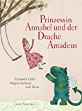 Prinzessin Annabel und der Drache Amadeus - Brigitte Kolloch