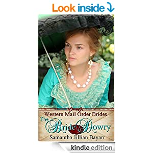 The Bride Dowry: Book One (Western Mail Order Brides 1)