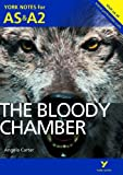 The Bloody Chamber: York Notes for AS & A2 (York Notes Advanced)