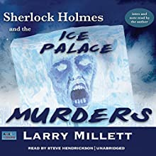 Sherlock Holmes and the Ice Palace Murders: A Minnesota Mystery, Book 2 Audiobook by Larry Millett Narrated by Steve Hendrickson