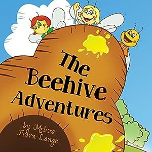 The Beehive Adventures Audiobook
