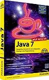 Jetzt lerne ich Java 7 - komplettes Starterkit für den erfolgreichen Einstieg in die Programmierung