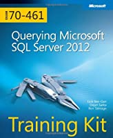 Training Kit (Exam 70-461): Querying Microsoft SQL Server 2012 Front Cover