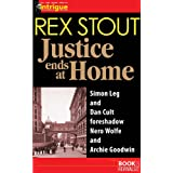 Justice Ends at Home ~ Rex Stout