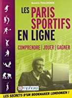 Paris sportifs en ligne : comprendre - jouer - gagner