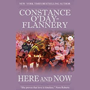 Here and Now | [Constance O'Day-Flannery]