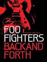 Foo Fighters: Back and Forth [HD]