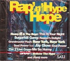Rap'N'Hype Hope (Heavy D. & Bozy, Sugarhill Gang, Grandmaster Flash a.m.m.)