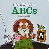 Little Critter® ABCs (Little Critter series)
