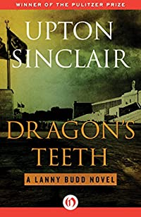 Dragon's Teeth by Upton Sinclair ebook deal