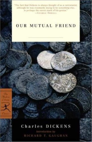 Our Mutual Friend (Modern Library Classics)