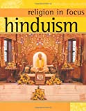 Hinduism (Religion in Focus)
