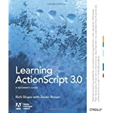 Learning ActionScript 3.0: The Non-Programmer's Guide to ActionScript 3.0by Rich Shupe