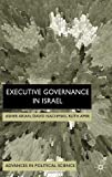 img - for Executive Governance in Israel (Advances in Political Science) book / textbook / text book