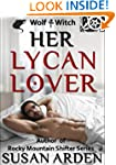 Her Lycan Lover (Rocky Mountain Shift...