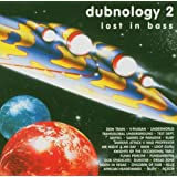 Dubnology 2 Lost In Bass